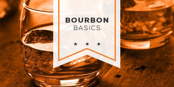 Bourbon-Basics