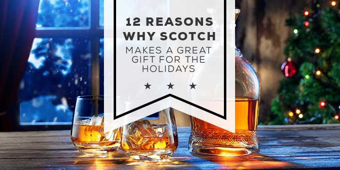 12-Reasons-Why-Scotch-Makes-a-Great-Gift-for-the-Holidays