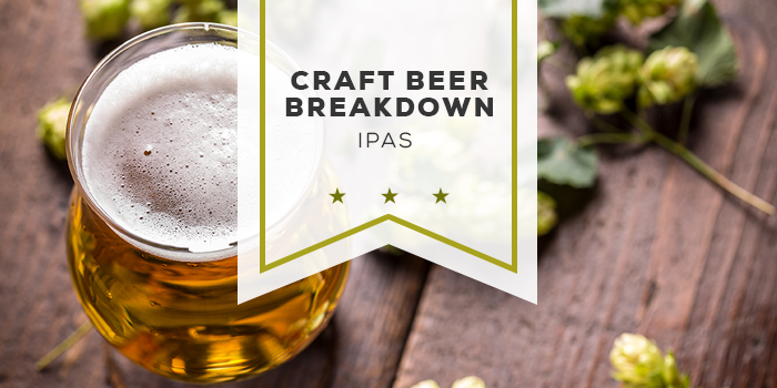 Craft Beer Breakdown: IPAs