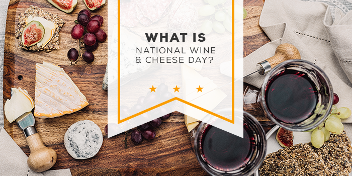 What Is National Wine and Cheese Day?